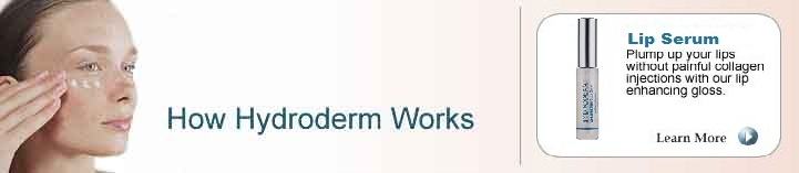 Hydroderm delivers collagen directly into the skin without painful injections